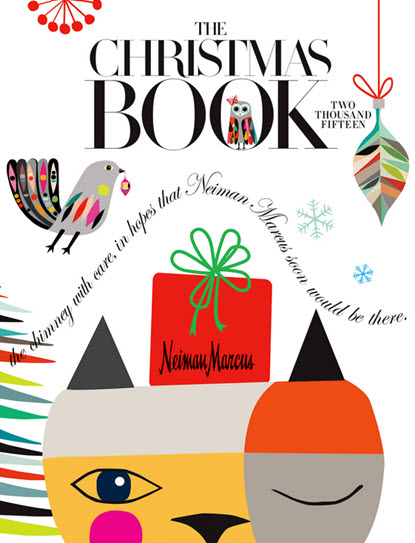 Neiman Marcus 2015 Christmas Book